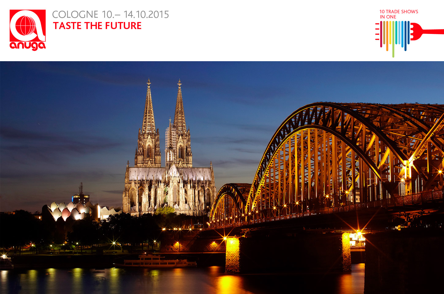 See you in Cologne. Anuga 2015